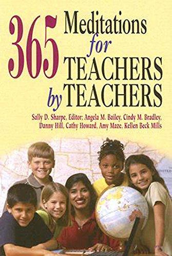 365 Meditations for Teachers by Teachers