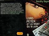 Lord Peter et le mort du 18 juin (Le Livre de poche)