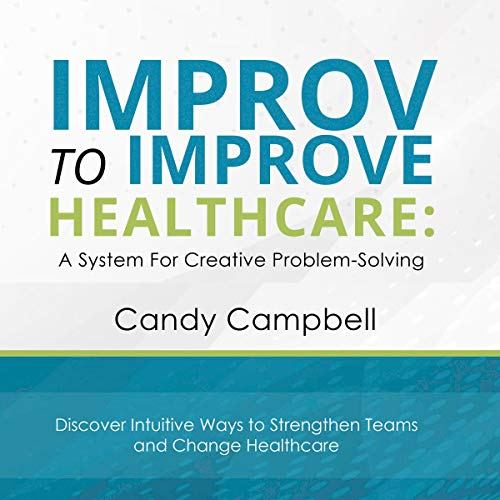 Improv to Improve Healthcare audiobook cover art