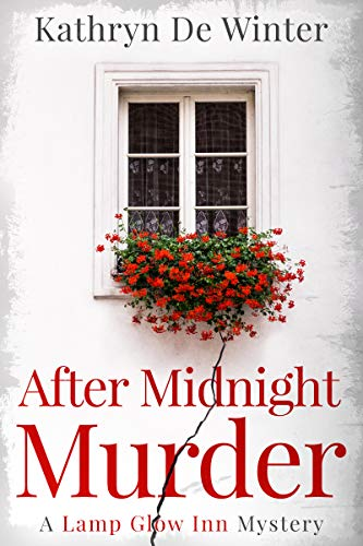 After Midnight Murder (A Lamp Glow Inn Mystery Book 2) (English Edition)