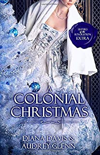 A Colonial Christmas: Four Christmas short stories