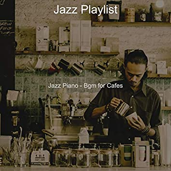 Jazz Piano - Bgm for Cafes