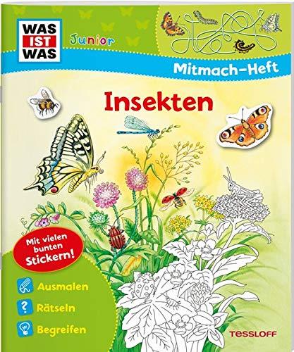 WAS IST WAS Junior Mitmach-Heft. Insekten: Spiele, Rätsel, Sticker (WAS IST WAS Junior Mitmach-Hefte)