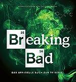 Breaking Bad - Das offizielle Buch zur TV-Serie - David Thomson