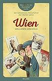 Wien: Was nicht im Baedeker steht