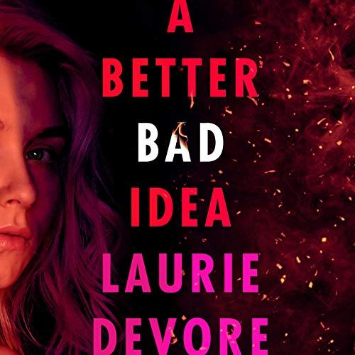 A Better Bad Idea cover art