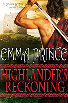 Highlander's Reckoning (The Sinclair Brothers Trilogy, Book 3) by [Emma Prince]
