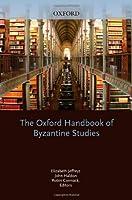 The Oxford Handbook of Byzantine Studies (Oxford Handbooks)