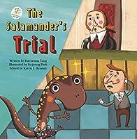 The Salamander's Trial: A Wetland Story (Green Earth Wetlands)