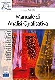 Manuale di analisi qualitativa. Con e-book