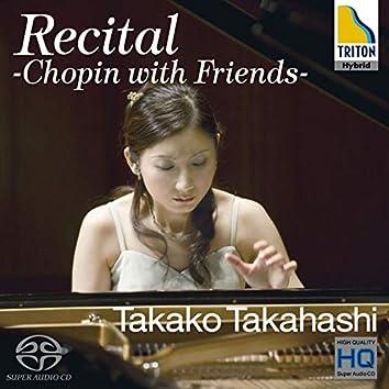 Recital -chopin With Friends-