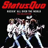 Rockin' All Over the World: The Collection von Status Quo