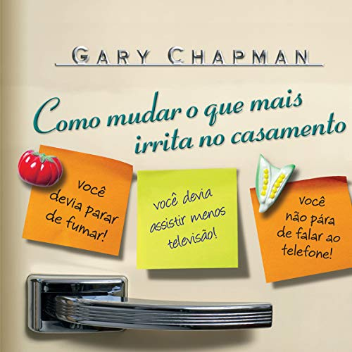 Como mudar o que mais irrita no casamento (Portuguese Edition) cover art