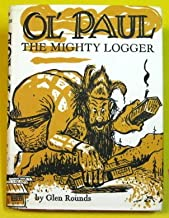 Ol' Paul, the mighty logger: Being a true account of the seemingly incredible exploits and inventions of the great Paul Bunyan ; profusely illustrated by drawings made at the scene by the author