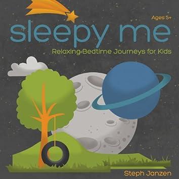 Sleepy Me: Relaxing Bedtime Journeys for Kids