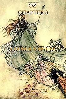 OZ : CHAPTER 3: Ozma of Oz (Oz Collection)
