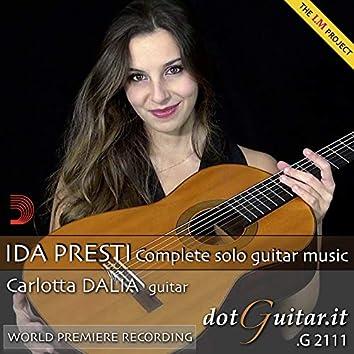 Ida Presti: Complete Solo Guitar Music (World Premiere Recording)