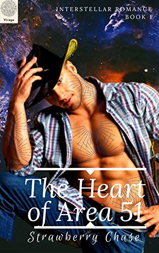Book: The Heart of Area 51 (Interstellar Romance Book 1) by Strawberry Chase
