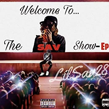 Welcome To The Sav Show