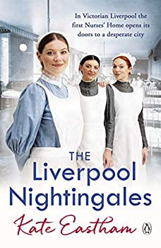 The Liverpool Nightingales  The Nursing Series Book 2