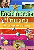 ENCICLOPEDIA DE PRIMARIA PARRAMON (Grandes libros de referencia) - 9788434237636