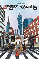 Street Wealthy (Season Two)