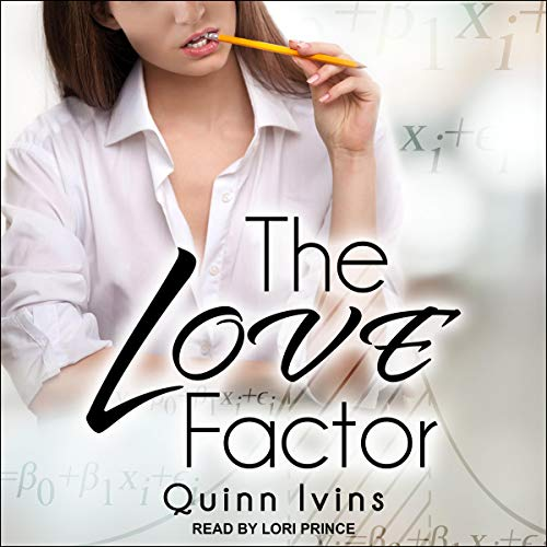 The Love Factor Audiobook By Quinn Ivins cover art