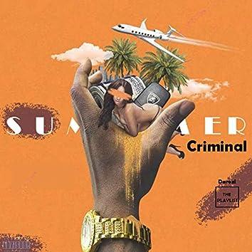 Summer Criminal
