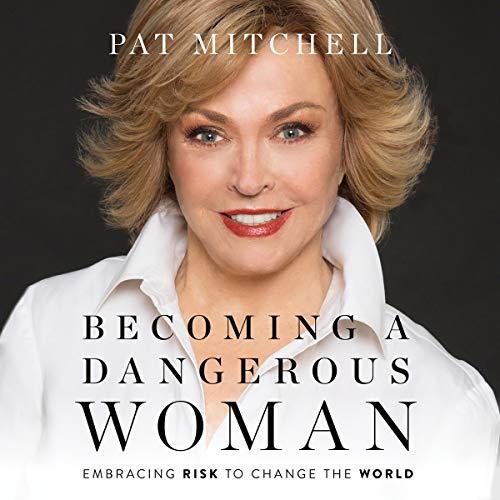 Becoming a Dangerous Woman audiobook cover art