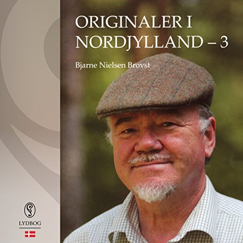 Originaler i Nordjylland 3 (Danish Edition) audiobook cover art