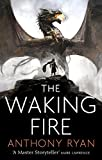 The Waking Fire: Book One of Draconis Memoria (The Draconis Memoria 1) (English...