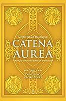 Catena Aurea - Vol. 3 - Evangelho De São Lucas