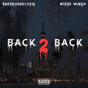 Back 2 Back (feat. Miggz Murda)