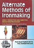 Alternate Methods of Ironmaking (English Edition)