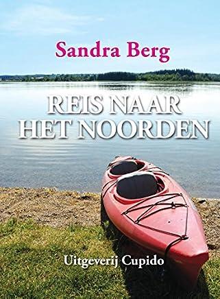 Reis naar het noorden (Cupido - groot Book 3)