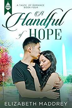 A Handful of Hope (Taste of Romance Book 4) by [Elizabeth Maddrey]