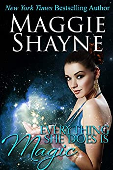 Everything She Does Is Magic (Shayne's Supernaturals Book 4) by [Maggie Shayne]