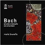 Bach: sei suites a violoncello solo senza basso