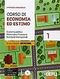 Corso di economia ed estimo. Vol. 1-2. Per gli Ist. tecnici per geometri. Con e-book. Con espansione...