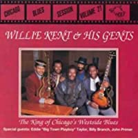 Chicago Blues Session, Vol. by Willie Kent & His Gents (1998-06-18)