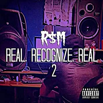 Real, Recongize, Real 2