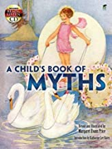 A Child's Book of Myths: Includes a Read-and-Listen CD (Dover Read and Listen)