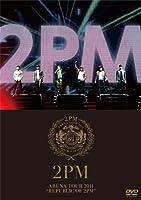 """ARENA TOUR 2011 """"REPUBLIC OF 2PM"""" [DVD]"""