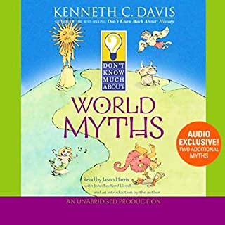 Don't Know Much About World Myths audiobook cover art