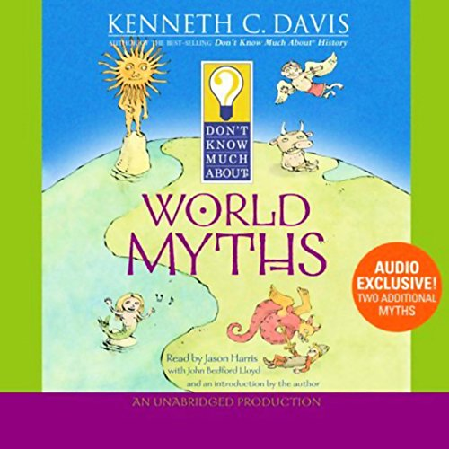 Don't Know Much About World Myths  By  cover art