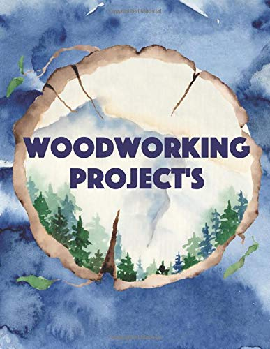 Woodworking Project's: Work shop notebook for all your projects