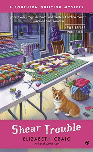 Shear Trouble (Southern Quilting Mystery Book 4)