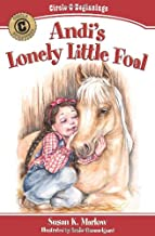 Andi's Lonely Little Foal (Circle C Beginnings)