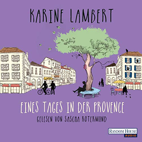 Eines Tages in der Provence audiobook cover art