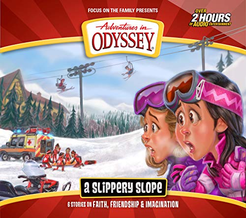 A Slippery Slope: 6 Stories on Faith, Friendship, and Imagination (Adventures in Odyssey)